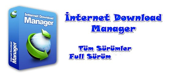 Internet Download Manager 6.21 Build 19 Katılımsız Türkçe Full