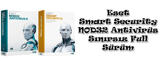 Eset Smart Security 6 + Antivirus Sınırsız Türkçe Full Tam indir