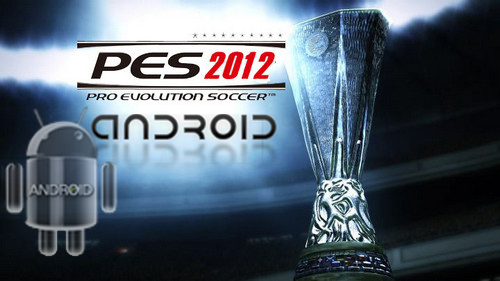 pes 2012 indir android apk