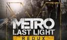 Metro Last Light Redux PC Full Oyun İndir + Torrent 2014