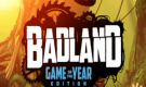 Badland Game Of The Year Edition Full PC 2015