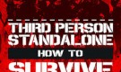 How to Survive Third Person Standalone 2015 Full PC