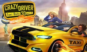 1_crazy_driver_taxi_duty_3d_part_2