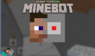 Minebot for Minecraft PE Apk + Android v0.4.3