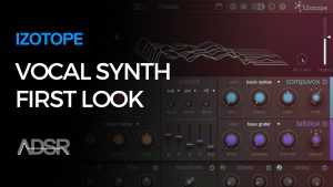 izotope-vocalsynth-first-look