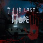 The Last Hope Full PC İndir Macera Oyunu
