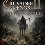 Crusader Kings 2 The Reaper's Due Full PC İndir