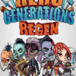 Hero Generations Regen Full PC İndir
