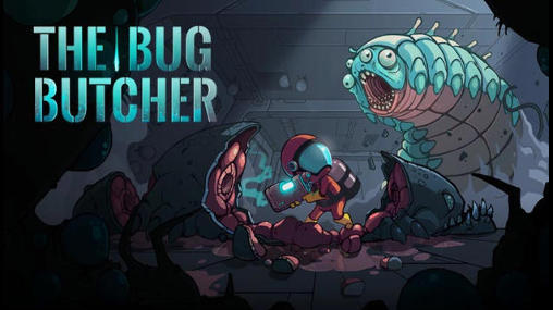 1_the_bug_butcher