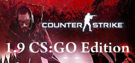 Counter-Strike 1.9 CS-GO Edition