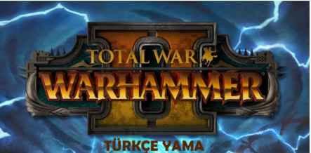 warhammer 2 turkce