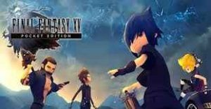 FINAL FANTASY XV POCKET EDITION Apk