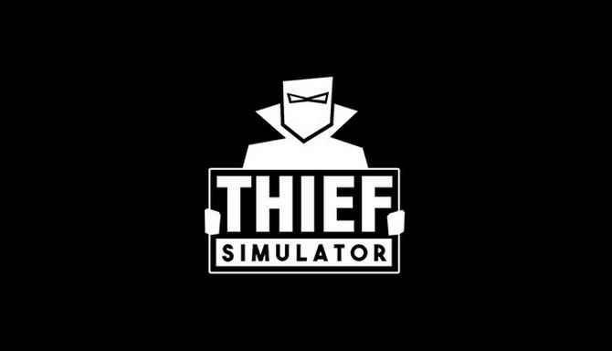 [Resim: Thief-Simulator-Free-Download.jpg]